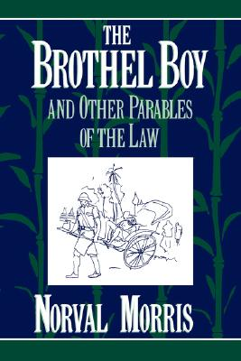 The Brothel Boy and Other Parables of the Law, Morris, Norval