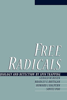 Image for Free Radicals: Biology and Detection by Spin Trapping