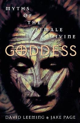Image for Goddess: Myths of the Female Divine (Oxford Paperbacks)