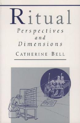 Image for Ritual: Perspectives and Dimensions