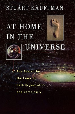 Image for At Home in the Universe: The Search for the Laws of Self-Organization and Complexity