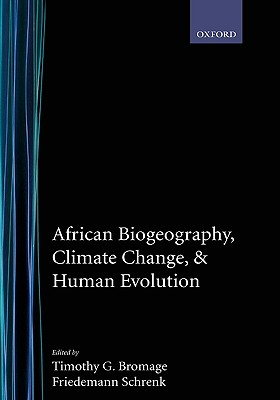 African Biogeography, Climate Change, and Human Evolution (Human Evolution Series)