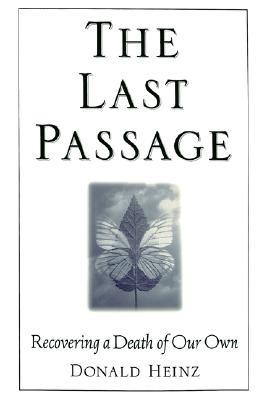 Image for The Last Passage: Recovering a Death of Our Own