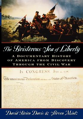 Image for The Boisterous Sea of Liberty: A Documentary History of America from Discovery through the Civil War