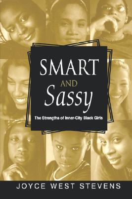Image for Smart and Sassy: The Strengths of Inner-City Black Girls