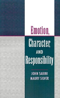 Emotion, Character, and Responsibility, Sabini, John; Silver, Maury