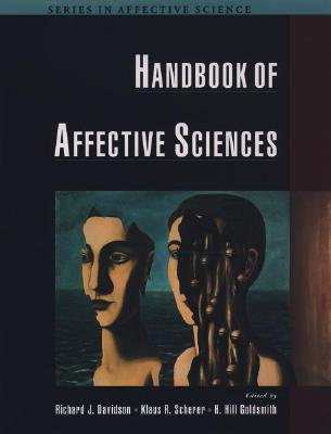Image for HANDBOOK OF AFFECTIVE SCIENCES ( SERIES IN AFFECTIVE SCIENCE )