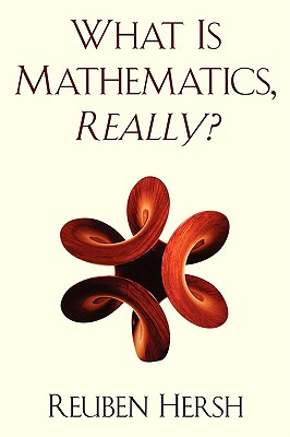 Image for What Is Mathematics, Really?