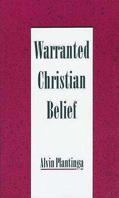Warranted Christian Belief, Alvin Plantinga