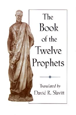 Book of the Twelve Prophets, David R. (Trn) Slavitt
