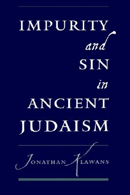 Image for Impurity and Sin in Ancient Judaism