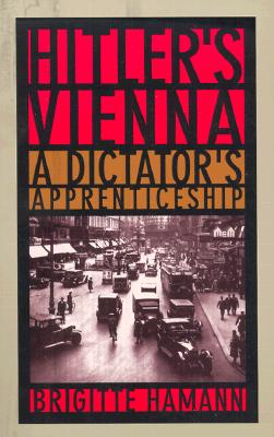 Image for Hitler's Vienna: A Dictator's Apprenticeship
