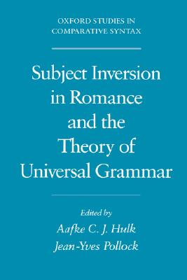 Image for Subject Inversion in Romance and the Theory of Universal Grammar (Oxford Studies in Comparative Syntax)