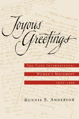 Image for Joyous Greetings: the First International Women's Movement, 1830-1860