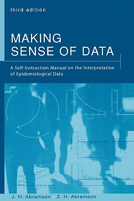 Image for Making Sense of Data: A Self-Instruction Manual on the Interpretation of Epidemiological Data