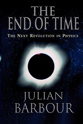 Image for The End of Time: The Next Revolution in Physics