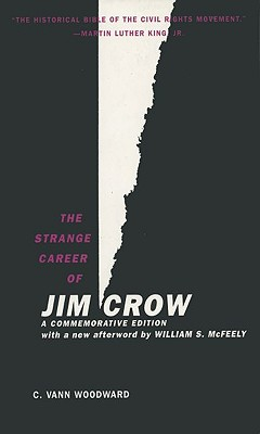Image for The Strange Career Of Jim Crow
