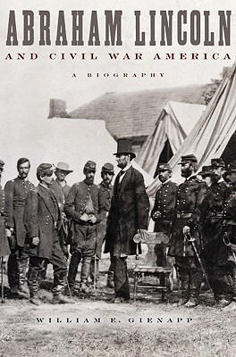 Image for Abraham Lincoln and Civil War America: A Biography