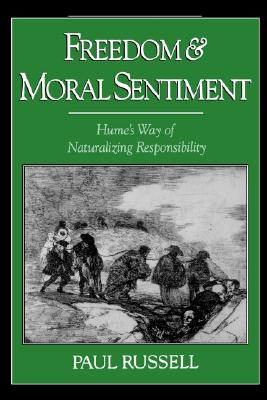 Image for Freedom and Moral Sentiment: Hume's Way of Naturalizing Responsibility