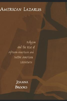 Image for American Lazarus: Religion and the Rise of African-American and Native American Literatures