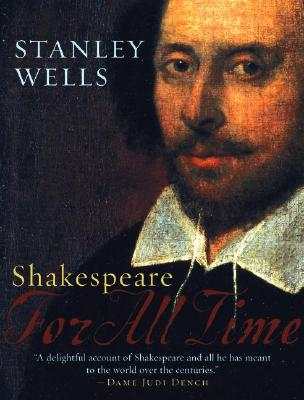 Shakespeare: For All Time (Oxford Shakespeare), Wells, Stanley