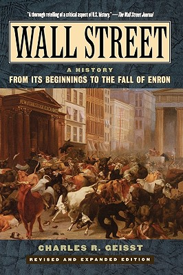 Wall Street: A History, Geisst, Charles R.