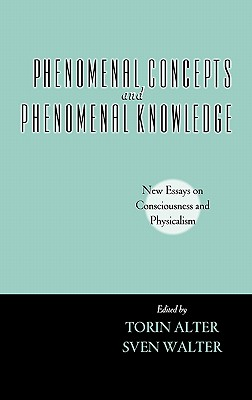 Image for Phenomenal Concepts and Phenomenal Knowledge: New Essays on Consciousness and Physicalism (Philosophy of Mind)