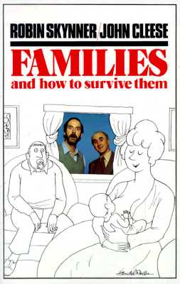 Image for Families and How To Survive Them