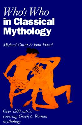 Image for WHO'S WHO IN CLASSICAL MYTHOLOGY