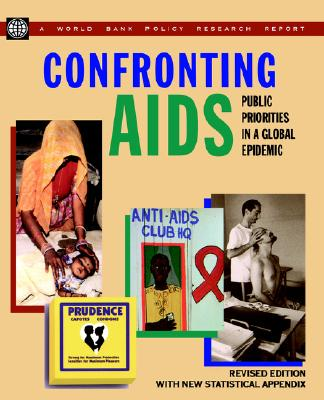 Image for Confronting AIDS: Public Priorities in a Global Epidemic (World Bank Policy Research Report)