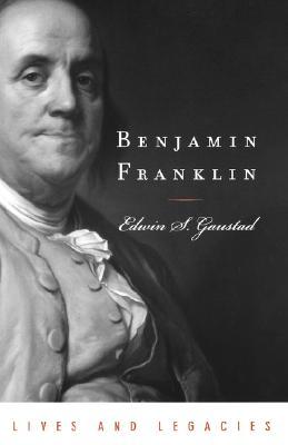 Image for Benjamin Franklin (Lives & Legacies (Oxford))