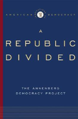 Image for Institutions of American Democracy: A Republic Divided (Institutions of American Democracy)