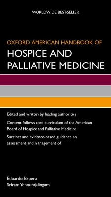 Image for Oxford American Handbook of Hospice and Palliative Medicine (Oxford American Handbooks of Medicine (Quality Paperback))
