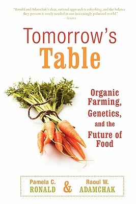 Image for TOMORROW'S TABLE ORGANIC FARMING, GENETICS AND THE FUTURE OF FOOD