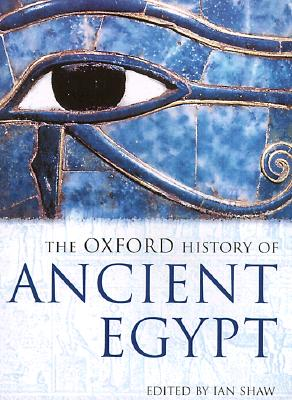 Image for The Oxford History of Ancient Egypt (Oxford Illustrated Histories)
