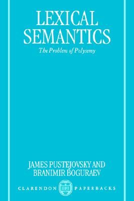 Lexical Semantics: The Problem of Polysemy