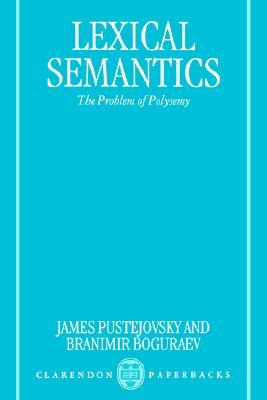 Lexical Semantics: The Problem of Polysemy