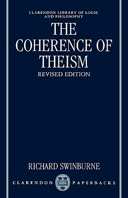 Image for The Coherence of Theism (Clarendon Library of Logic and Philosophy)