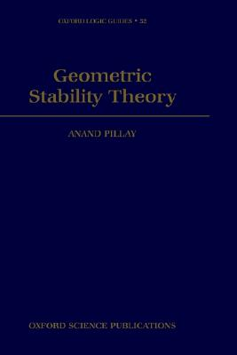 Geometric Stability Theory (Oxford Logic Guides), Pillay, Anand