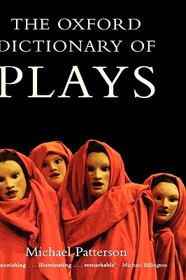 The Oxford Dictionary of Plays, PATTERSON, Michael