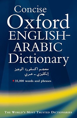 Image for The Concise Oxford English-Arabic Dictionary of Current Usage