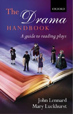 Image for The Drama Handbook:  A Guide to Reading Plays
