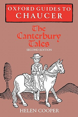 Oxford Guides to Chaucer: The Canterbury Tales, Helen Cooper