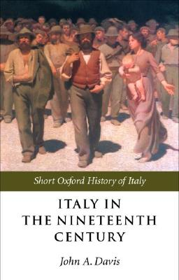 Image for Italy in the Nineteenth Century: 1796-1900