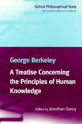 Image for A Treatise Concerning The Principles Of Human Knowledge (Oxford Philosophical Texts)
