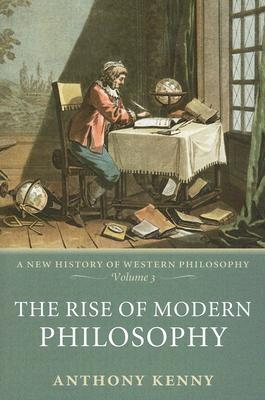 Image for RISE OF MODERN PHILOSOPHY : A NEW HISTOR