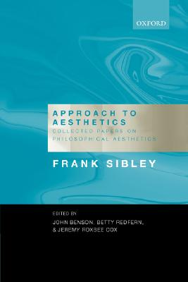 Image for Approach to Aesthetics: Collected Papers on Philosophical Aesthetics