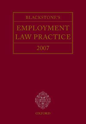 Blackstone's Employment Law Practice 2007, Brown, Damian, Korn, Anthony, Mansfield, Gavin, Palca, Julia, Taylor, Catherine