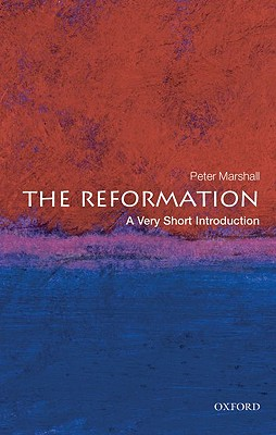 Image for The Reformation: A Very Short Introduction