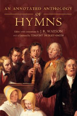 Image for An Annotated Anthology of Hymns
